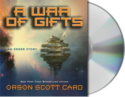 A War of Gifts: An Ender Story - Unabridged Audio Book on CD