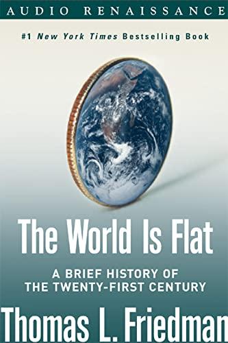The World is Flat: Thomas L. Friedman