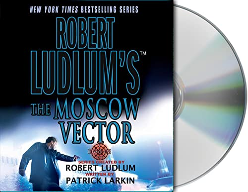 Robert Ludlum's The Moscow Vector - Unabridged Audio Book on CD
