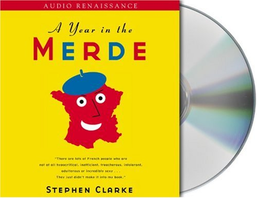 9781593977559: A Year in the Merde