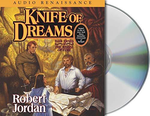 Knife of Dreams Format: AudioCD: Robert Jordan; Read by Kate Reading and Michael Kramer