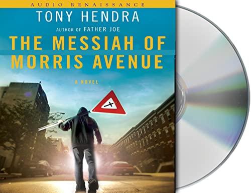 The Messiah of Morris Avenue: A Novel (1593979185) by Tony Hendra