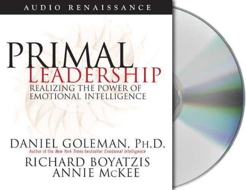 9781593979294: Primal Leadership: Realizing the Power of Emotional Intelligence (Leading with Emotional Intelligence)
