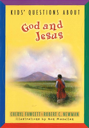 Kids' Questions about God and Jesus (NKJV) (1594020817) by Cheryl Fawcett; Robert C. Newman