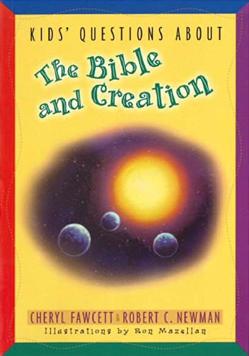 Kids' Questions about the Bible and Creation (NKJV) (1594020825) by Cheryl Fawcett; Robert C. Newman