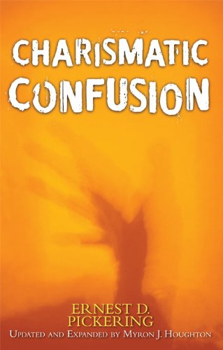9781594024207: Charismatic Confusion (Updated and Expanded)