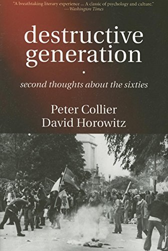 Destructive Generation - Second Thoughts about the Sixties