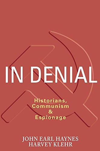 9781594030888: In Denial: Historians, Communism, and Espionage