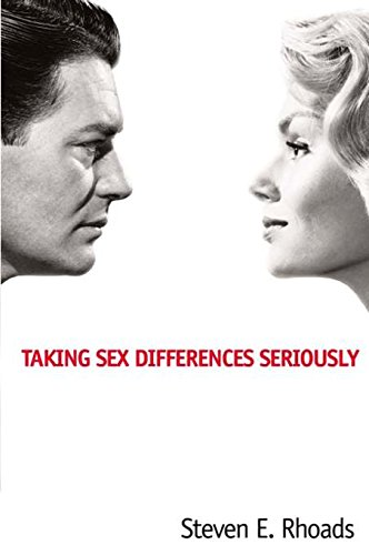 Taking Sex Differences Seriously: Rhoads, Steven E.