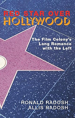 9781594031465: Red Star Over Hollywood: The Film Colony's Long Romance with the Left