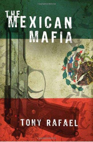 The Mexican Mafia: Rafael, Tony