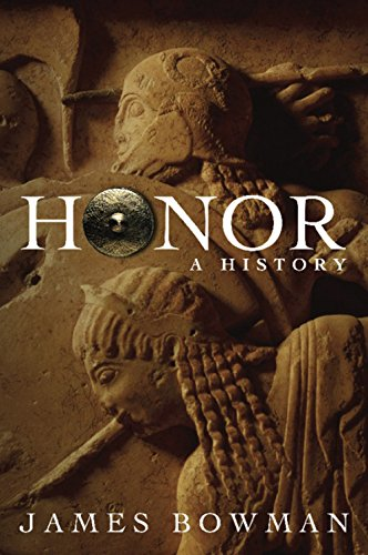 9781594031984: Honor: A History