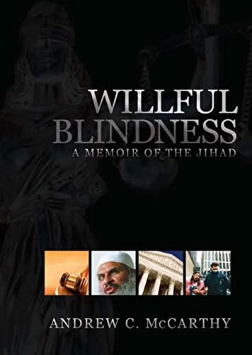 9781594032134: Willful Blindness: A Memoir of the Jihad