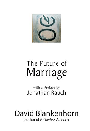 9781594032417: The Future of Marriage