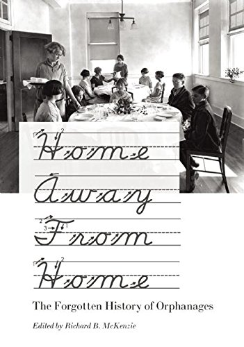 9781594032455: Home Away From Home: The Forgotten History of Orphanages