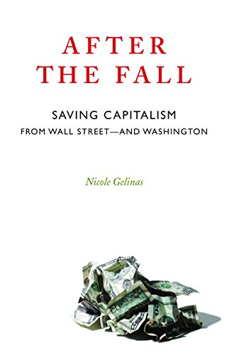 9781594032615: After the Fall: Saving Capitalism from Wall Street and Washington