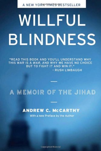 9781594032653: Willful Blindness: A Memoir of the Jihad