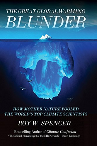9781594033735: The Great Global Warming Blunder: How Mother Nature Fooled the World's Top Climate Scientists (Encounter Broadsides)