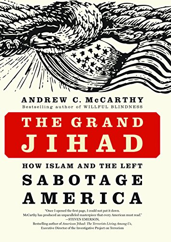 Stock image for The Grand Jihad: How Islam and the Left Sabotage America for sale by SecondSale