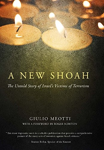 9781594034770: A New Shoah: The Untold Story of Israel's Victims of Terrorism