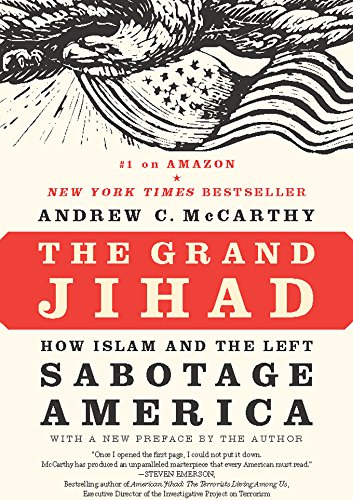 Stock image for The Grand Jihad : How Islam and the Left Sabotage America for sale by ThriftBooks-Atlanta