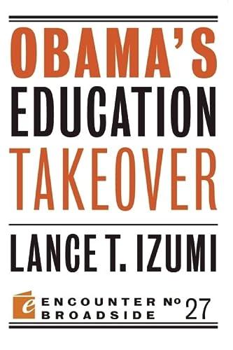 9781594036286: Obama's Education Takeover (Encounter Broadsides)