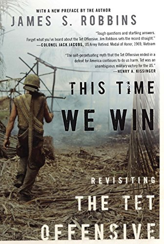 9781594036385: This Time We Win: Revisiting the Tet Offensive