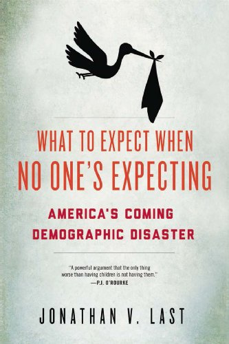9781594036415: What to Expect When No One's Expecting: America's Coming Demographic Disaster