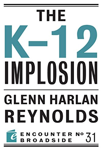 The K-12 Implosion (Encounter Broadside): Reynolds, Glenn Harlan