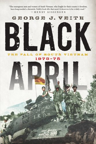 9781594037047: Black April: The Fall of South Vietnam, 1973-75