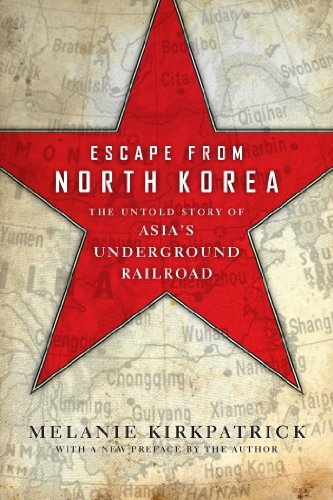 9781594037290: Escape from North Korea: The Untold Story of Asia's Underground Railroad