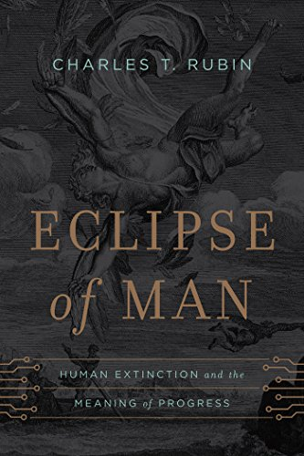 9781594037368: Eclipse of Man: Human Extinction and the Meaning of Progress