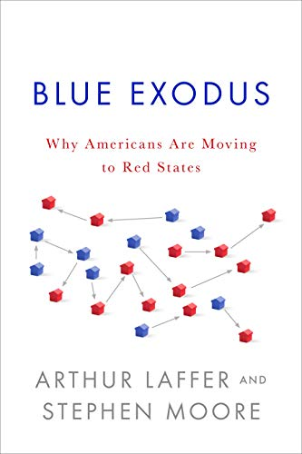 9781594038136: Blue Exodus: Why Americans Are Moving to Red States