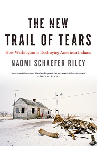 9781594038532: The New Trail of Tears: How Washington Is Destroying American Indians