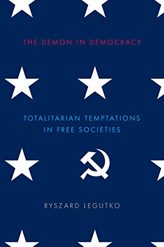 9781594038631: The Demon in Democracy: Totalitarian Temptations in Free Societies