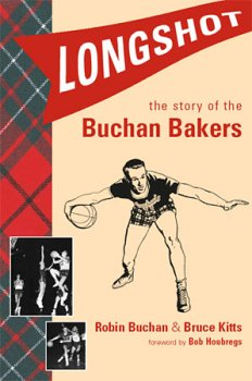 9781594040368: Longshot: The Story of the Buchan Bakers