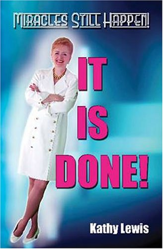 It Is Done!: Kathy Lewis