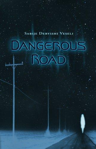 Dangerous Road: Sabije Dervishi Veseli