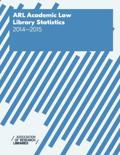9781594079719: ARL Academic Law Library Statistics 2014-2015