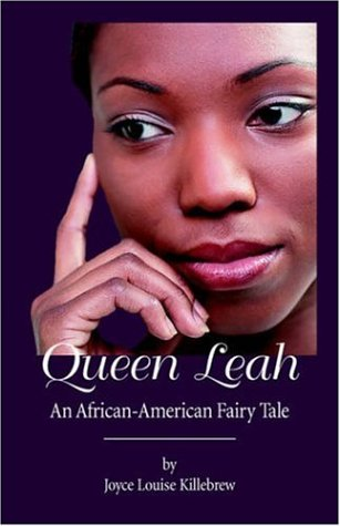 9781594080920: Queen Leah: An African-american Fairy Tale