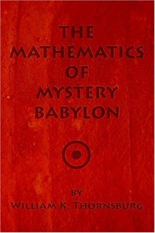 9781594081040: The Mathematics of Mystery Babylon