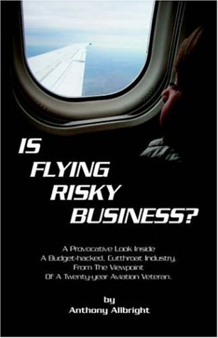 9781594081460: Is Flying Risky Business?