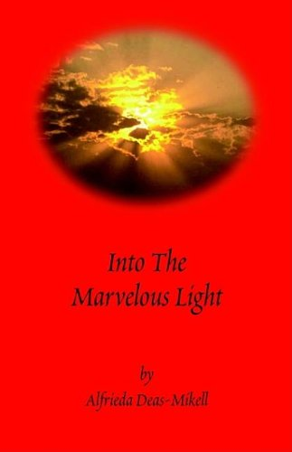 9781594084737: Into the Marvelous Light