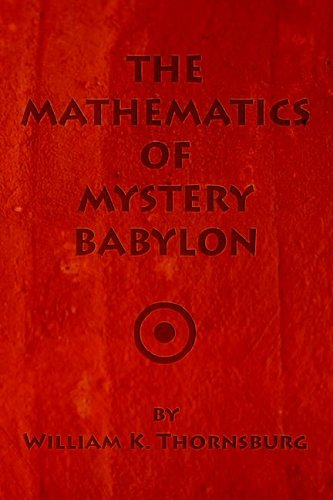 9781594085314: The Mathematics of Mystery Babylon
