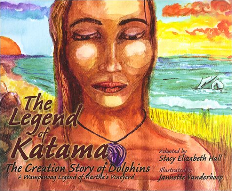 9781594110276: The Legend of Katama: The Creation Story of Dolphins