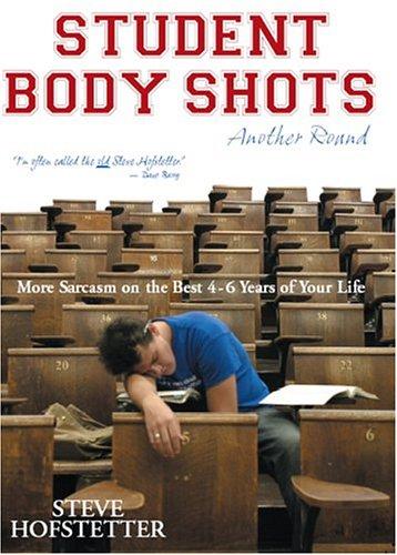STUDENT BODY SHOTS-ANOTHER ROUND-OP: Steve Hofstetter