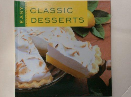 Easy Classic Desserts: Jones, Sheryn R.