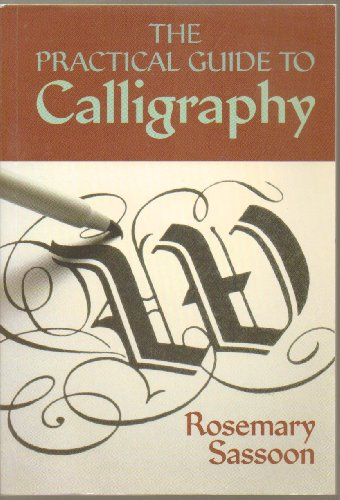9781594120978: The Practical Guide to Calligraphy