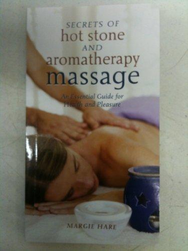 9781594121081: Secrets of Hot Stone and Aromatherapy Massage
