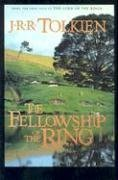 The Fellowship of the Ring (Lord of the Rings, 1)